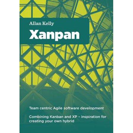 Xanpan  Team Centric Agile Software Development