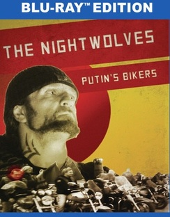 Nightwolves: Putin's Bikers (Blu-ray) by SYNDICADO