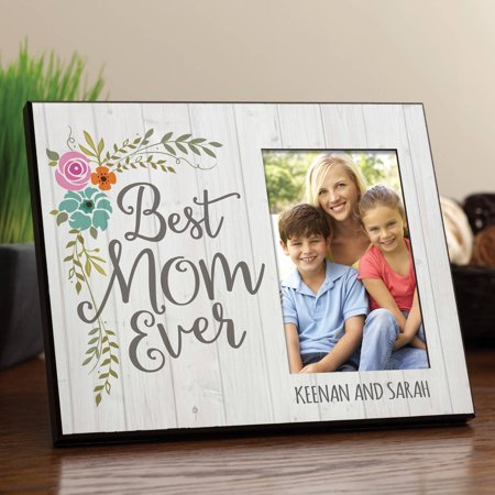 Best Mom Ever Personalized Frame
