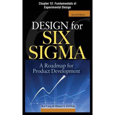 Design for Six Sigma, Chapter 12 - Fundamentals of Experimental Design -