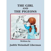 The Girl and the Pigeons (Hardcover)