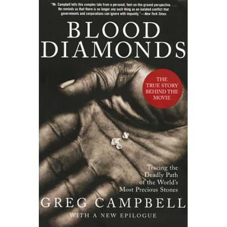 Blood Diamonds, Revised Edition : Tracing the Deadly Path of the World's Most Precious (The Most Deadly Shark In The World)