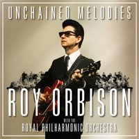 Roy Orbison - Unchained Melodies: Roy Orbison with The Royal Philharmonic Orchestra - Vinyl