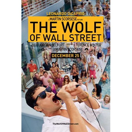 - The Wolf of Wall Street (2013) 27x40 Movie Poster