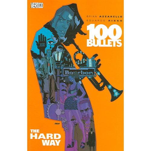 100 Bullets 8: The Hard Way
