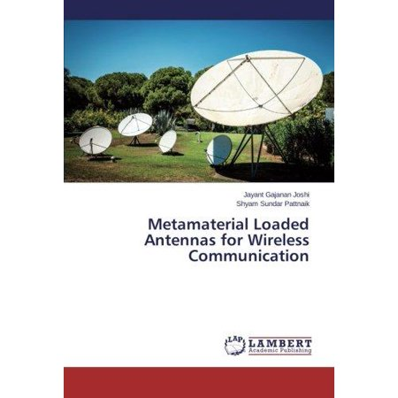 Metamaterial Loaded Antennas For Wireless Communication