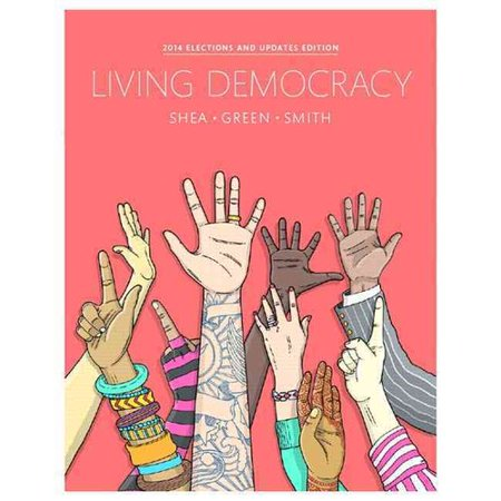 Living Democracy  2014 Election And Updates Fourth Edition