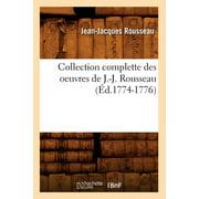 Collection Complette Des Oeuvres de J.-J. Rousseau (Ed.1774-1776)