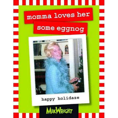 momma loves her some eggnog - eBook](Halloween Eggnog)
