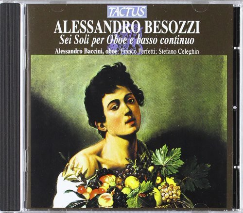 Besozzi   Perfetti   Celeghin 6 Solos for Oboe [CD] by