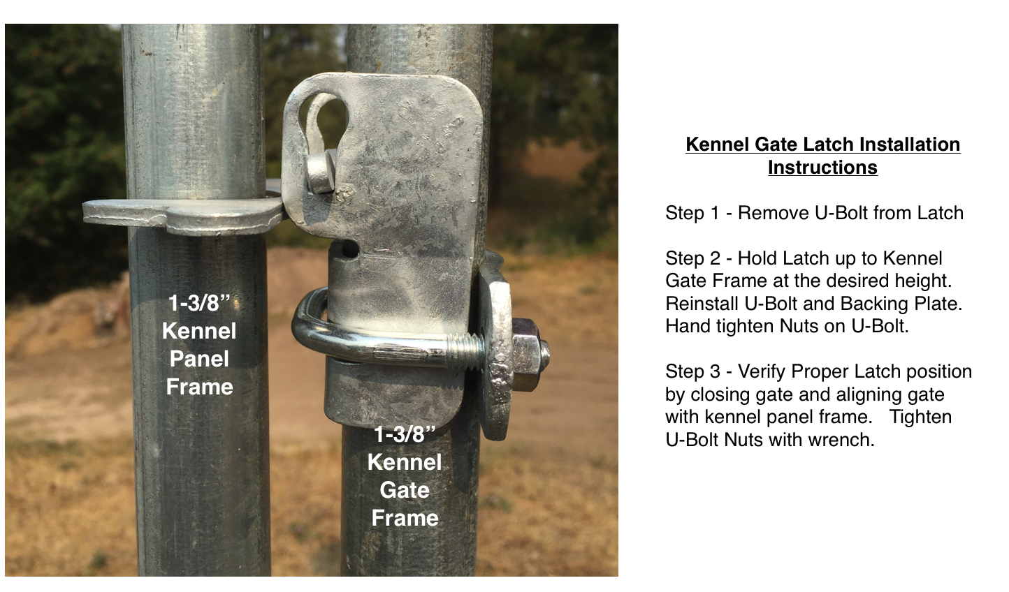 Dog Kennel Gate Latch for 1 3//8 Inch Frame Chain Link Kennels