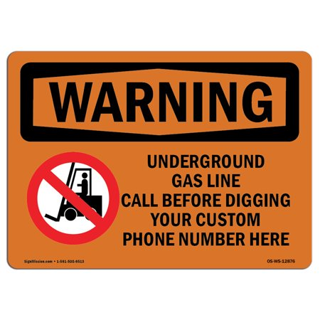 OSHA WARNING Sign - Underground Gas Line Call Custom Before  | Choose from: Aluminum, Rigid Plastic or Vinyl Label Decal | Protect Your Business, Work Site, Warehouse & Shop (Warehouse On Line)