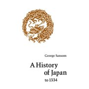 A History of Japan to 1334 (Paperback)