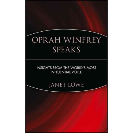 Oprah Winfrey Speaks  Insights From The Worlds Most Influential Voice