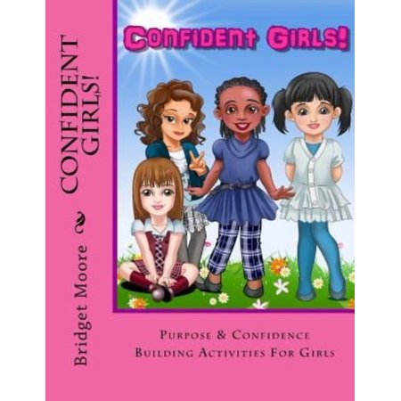 Confident Girls   Confidence   Purpose Building Activities For Girls