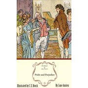 Pride and Prejudice: The Jane Austen Illustrated Edition - eBook
