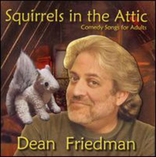 Dean Friedman - Squirrels in the Attic [CD]