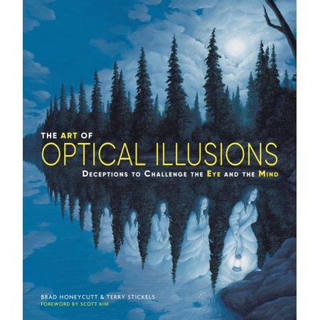 The Art of Optical Illusions : Deceptions to Challenge the Eye and the (General Optical)