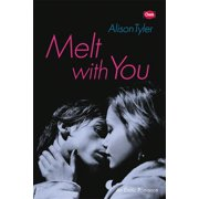 Melt With You - eBook