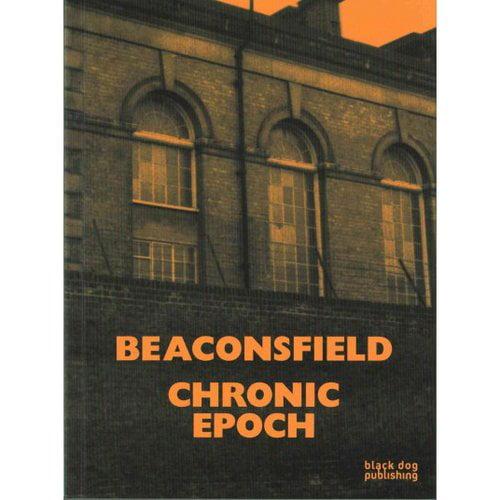 Beaconsfield: Chronic Epoch
