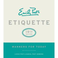 Emily Post's Etiquette, 19th Edition: Manners for Today (Hardcover)