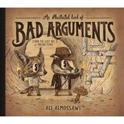 Illustrated Book of Bad Arguments - Hardcover
