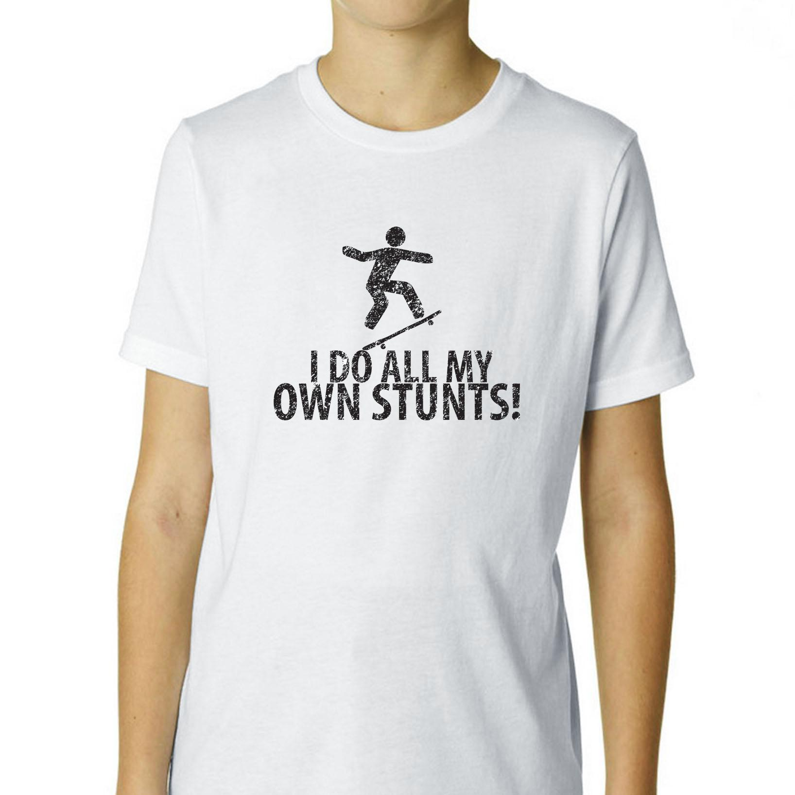 Skateboard I Do All My Own Skating Stunts Boy's Cotton Youth T-Shirt by Hollywood Thread