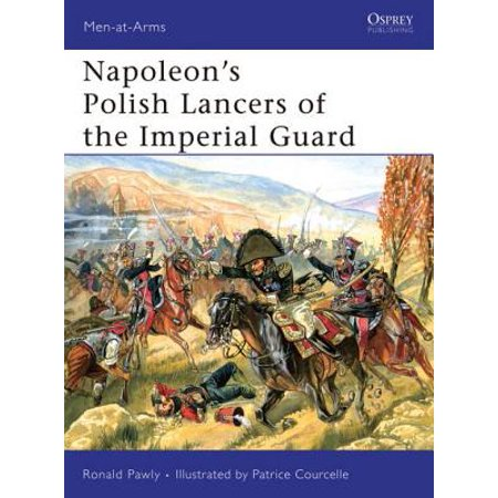 The Imperial Guards (Napoleon's Polish Lancers of the Imperial Guard - eBook)