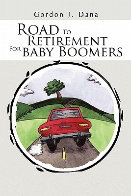 Road To Retirement For Baby Boomers