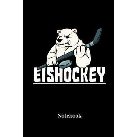Eishockey Notebook : Liniertes Notizbuch für Eis Sport, Eishockey und Eisbären Fans - Notizheft Klatte für Männer, Frauen und Kinder (Kinder Sport Brille Online)