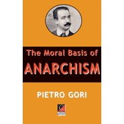 The Moral Basis of Anarchism - eBook