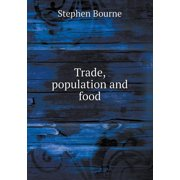 Trade, Population and Food