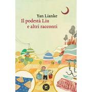 Il podestà Liu e altri racconti - eBook