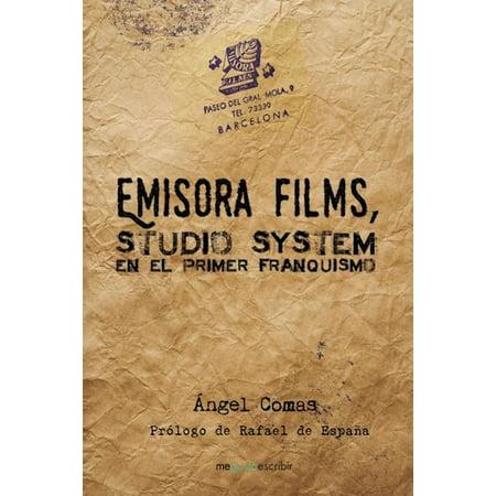 Emisora Films, studio system en el primer franquismo - eBook (Film D'halloween En Streaming)