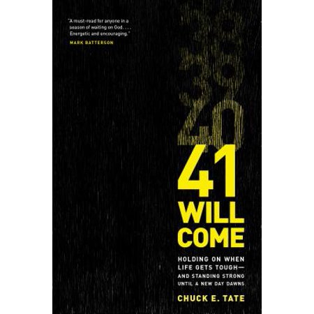 41 Will Come : Holding On When Life Gets Tough--and Standing Strong Until a New Day - Day Until Halloween 2017