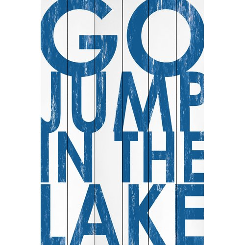 Marmont Hill 'Go Jump in the Lake' Textual Art on Wood