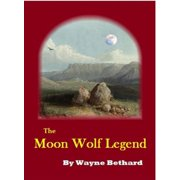 The Moon Wolf Legend - eBook