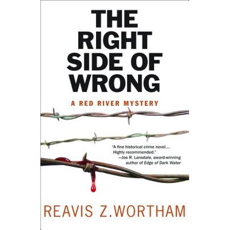 The Right Side of Wrong : A Red River - Side Rivet