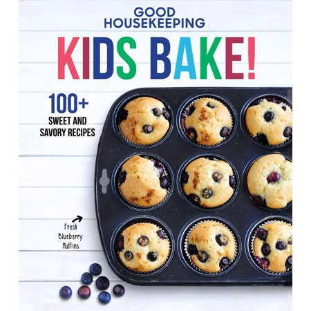 Good Housekeeping Kids Bake!: 100+ Sweet and Savory Recipes (Hardcover) - Halloween Recipes No Bake