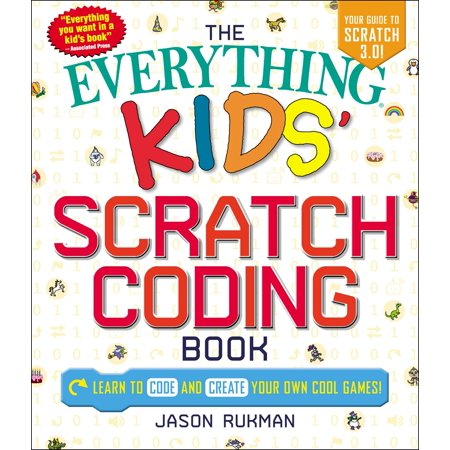 The Everything Kids' Scratch Coding Book : Learn to Code and Create Your Own Cool Games! - The Cute Kid Promo Code