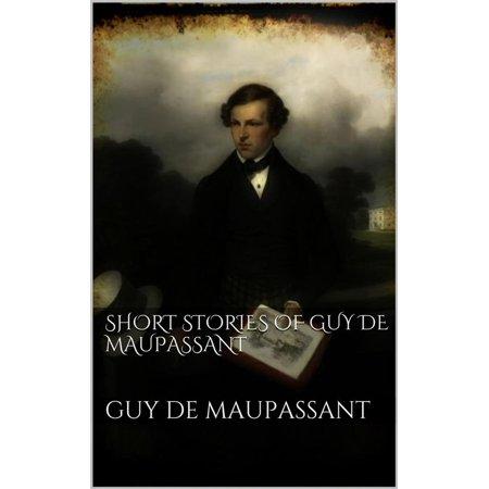 Short Stories of Guy de Maupassant - eBook