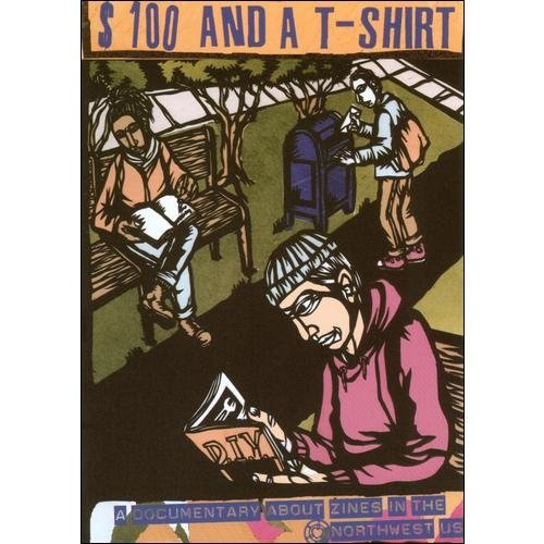 A $100 & A T-Shirt: A Documentary About Zines In The Northwest by MVD DISTRIBUTION