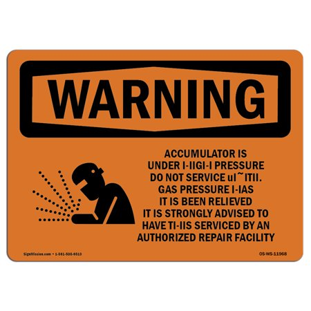 OSHA WARNING Sign - Accumulator Is Under High Pressure With Symbol   Choose from: Aluminum, Rigid Plastic or Vinyl Label Decal   Protect Your Business, Work Site, Warehouse   Made in the