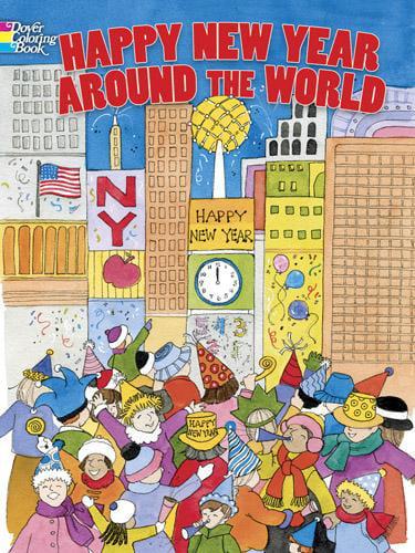 Dover Coloring Books: Happy New Year Around The World (Paperback) - Walmart.com  - Walmart.com