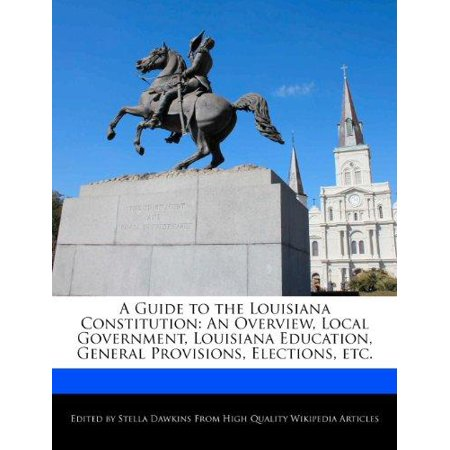 A Guide To The Louisiana Constitution