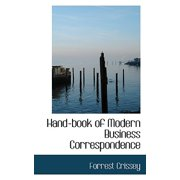 Hand-Book of Modern Business Correspondence