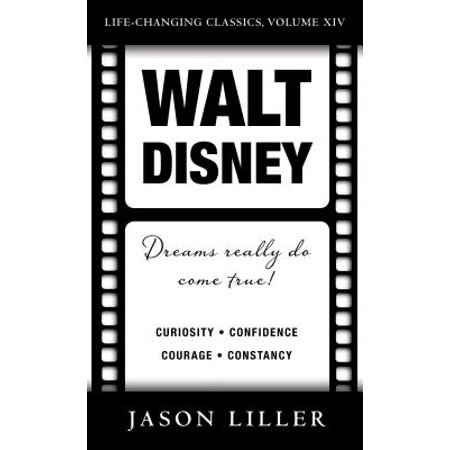 Walt Disney : Dreams Really Do Come -