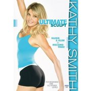 Kathy Smith: Ultimate Sculpt Get Sleek & Slim In Record Time! by