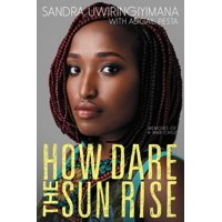 How Dare the Sun Rise: Memoirs of a War Child (Paperback)