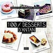 100 % meilleurs desserts d'antan - eBook